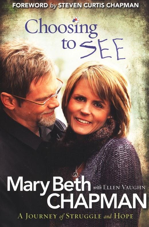 Mary beth chapman choosing to SEE